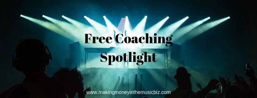 Podcast 83 – Free Coaching Spotlight | Making Money in the Music